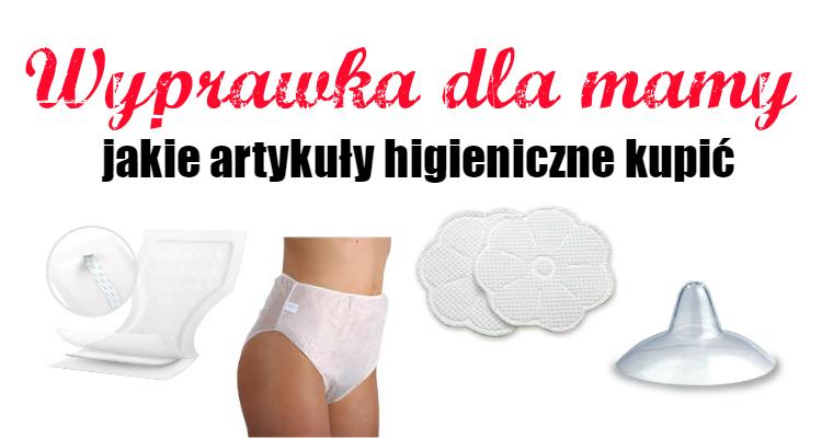 Wyprawka dla mamy – jakie artykuły higieniczne kupić