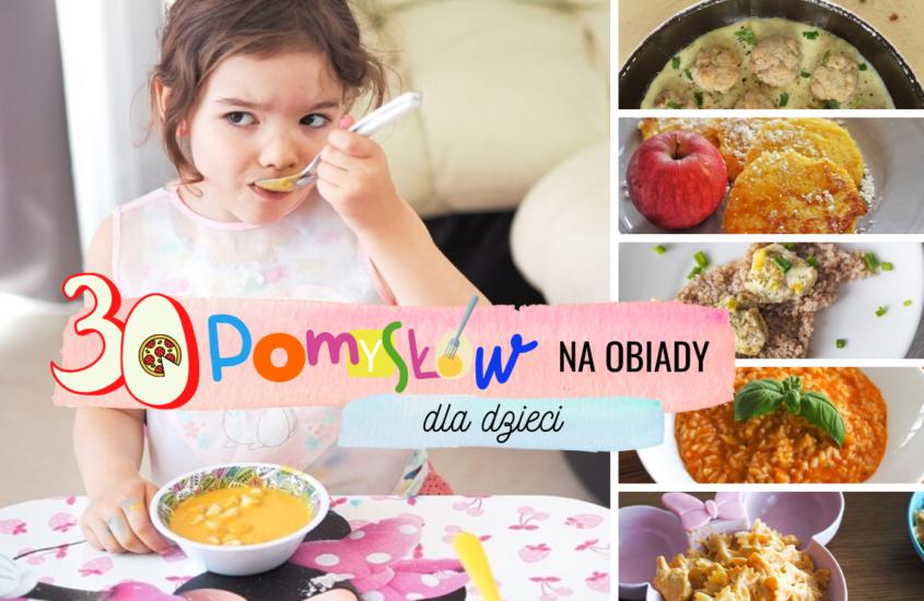 30 pomysłów na obiady dla dzieci